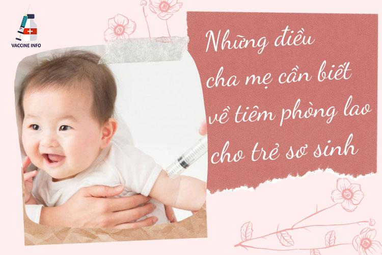 Những điều cha mẹ cần biết về tiêm phòng lao cho trẻ sơ sinh