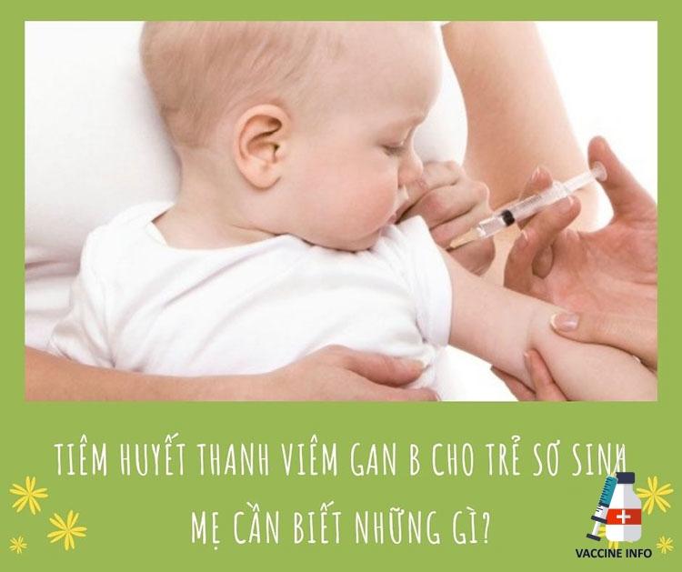 Tiêm huyết thanh viêm gan B cho trẻ sơ sinh